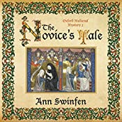 The Novice's Tale: Oxford Medieval Mysteries, Book 2 | Ann Swinfen