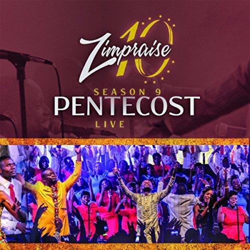 Zimpraise - Pentecost Season 9 [Live] (2017)