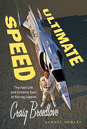 Ultimate Speed: The Fast Life and Extreme Cars of Racing Legend Craig ()