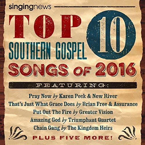 Singing News Top 10 Southern Gospel Songs Of 2016
