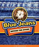 Blue Jeans Before the Store