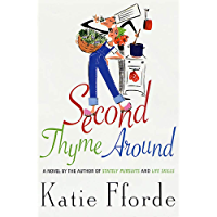 Second Thyme Around: A Novel