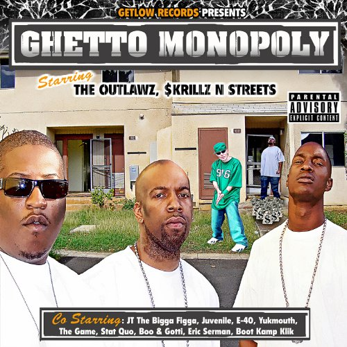 (Get Low Records Presents Ghetto Monopoly [Explicit])