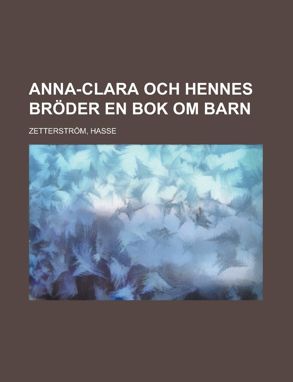 Download Anna-Clara och Hennes Bröder  En Bok om Barn (Swedish Edition) pdf