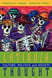 img - for Latino/a Thought: Culture, Politics, and Society book / textbook / text book