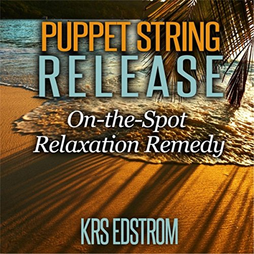(Puppet String Release: On-the-Spot Relaxation Remedy)