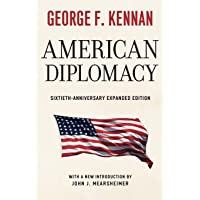 American Diplomacy – Sixtieth–Anniversary Expanded Edition