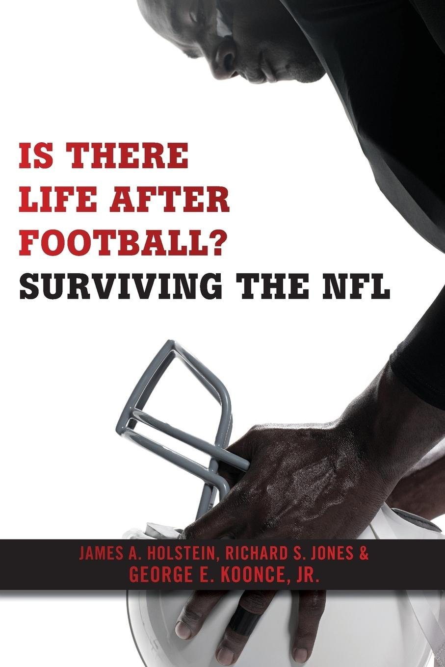 Is There Life After Football?: Surviving the NFL ebook