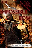 The Impossible Bow, Nicholas Tomihama, 098324815X