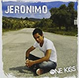 One Kiss by Jeronimo (2013-05-04)
