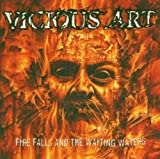 Fire Falls and the Waiting Waters by Vicious Art