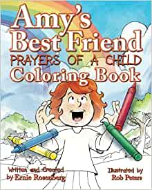 Amy's Best Friend, Prayers Of A Child: Coloring Book: Ernie