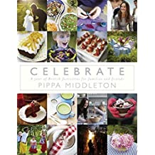 Celebrate by Pippa Middleton (2012-10-30)