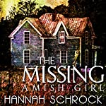 The Missing Amish Girl | Hannah Schrock