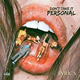 Don't Take It Personal [Explicit]
