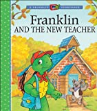Franklin and the New Teacher, Paulette Bourgeois, 1553374991