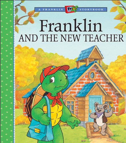 franklin-and-the-new-teacher-a-franklin-tv-storybook