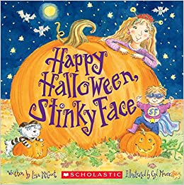 Happy Halloween, Stinky Face: Lisa McCourt, Cyd Moore ...