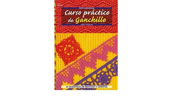 Curso pr?ctico de ganchillo / Crochet Workshop (Crea Con Patrones; Serie: Ganchillo) (Spanish Edition) by Anne Thiemeyer (2011-06-30): Amazon.com: Books