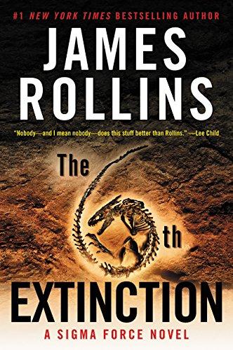 Download The 6th Extinction: A Sigma Force Novel (Sigma Force Novels) ebook
