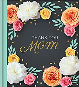 Thank You Mom: M.H. Clark: 9781938298820: Amazon.com: Books