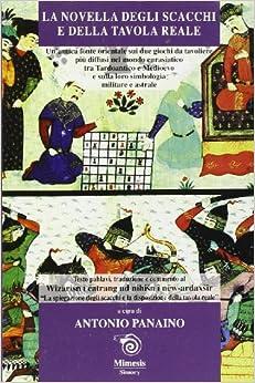 Book La novella degli scacchi e della tavola reale. Una antica fonte orientale sui due giochi da tavoliere più diffusi tra tardoantico e Medioevo