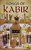 Songs of Kabir, Kabir, 0486433587