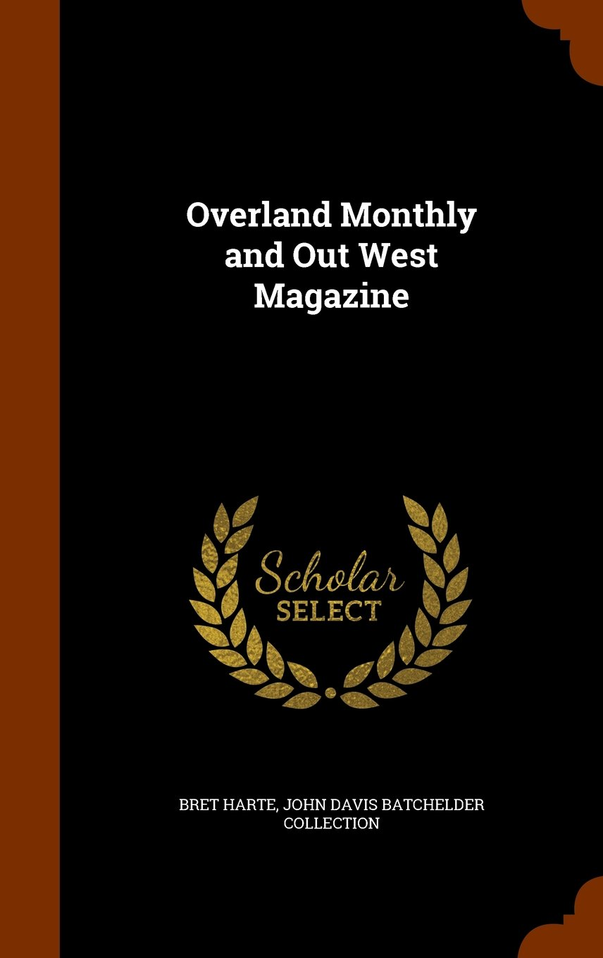 Overland Monthly and Out West Magazine PDF