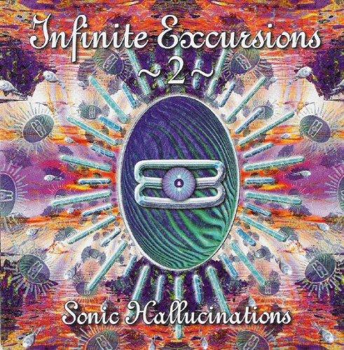Infinite Excursions, No. 2: Sonic Hallucinations