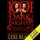 Dungeon Games: A Masters and Mercenaries Novella - 1001 Dark Nights Audiobook by Lexi Blake Narrated by Ryan West