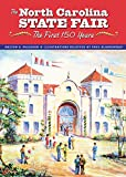 img - for The North Carolina State Fair: The First 150 Years book / textbook / text book