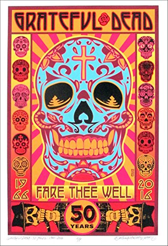 Grateful Dead Poster 1966-2016 50th Fare Thee Well Hand-Signed AP by David Byrd