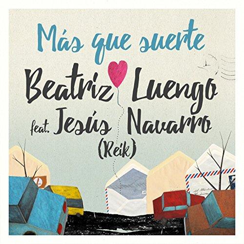 Carlos Baute Stream or buy for $1.29 · Más Que Suerte
