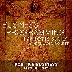 Positive Business Psychology