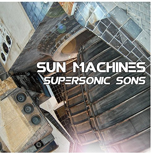 Supersonic Sons