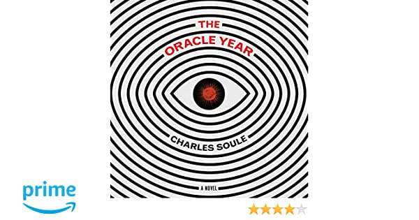 The Oracle Year: Amazon.es: Charles Soule, Charlie Thurston: Libros en idiomas extranjeros