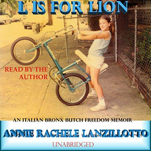 L Is for Lion: An Italian Bronx Butch Freedom Memoir (SUNY Series in Italian/American Culture)
