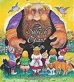Oscar Wilde's The Selfish Giant by Oscar Wilde (2013-07-01)