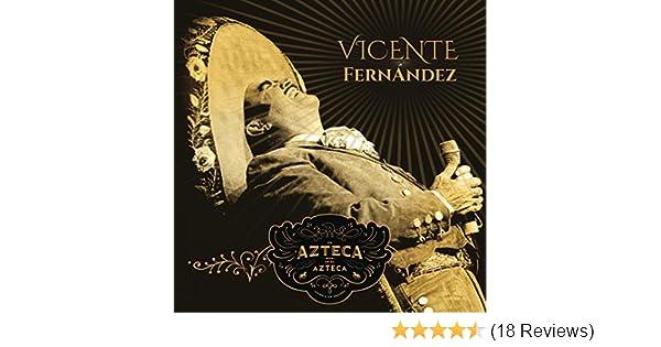 Un Azteca en el Azteca (En Vivo) by Vicente Fernández on Amazon Music - Amazon.com