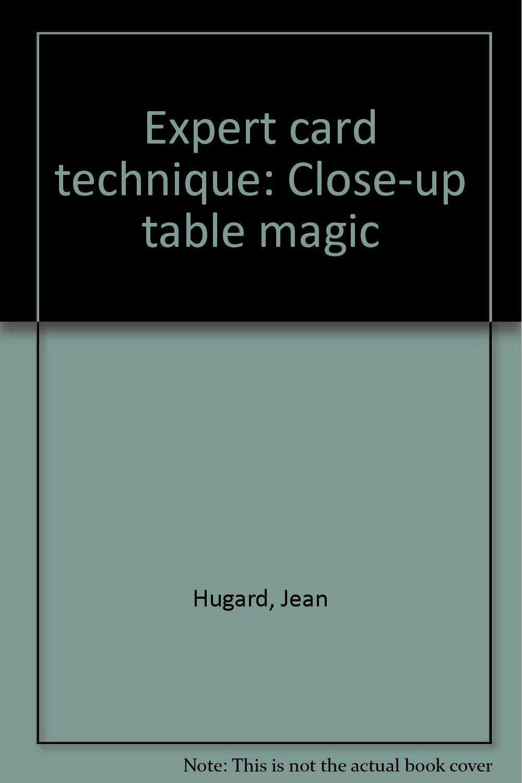 Expert card technique: Close-up table magic: Jean Hugard: Amazon.com: Books