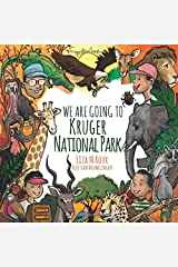 We are going to Kruger National Park Paperback