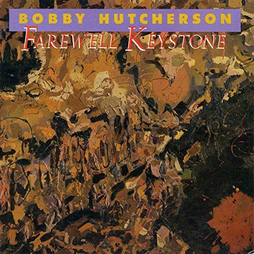 Image result for bobby hutcherson farewell keystone