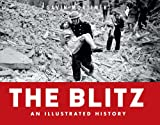 The Blitz, Gavin Mortimer, 1849084246