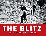 Blitz - An Illustrated History