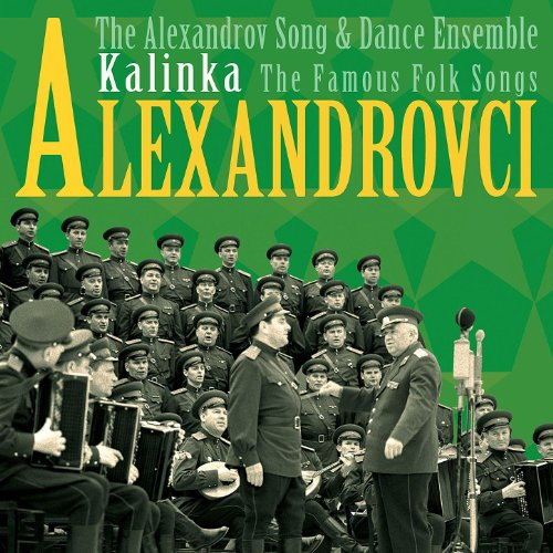 Kalinka / The Famous Folk Songs