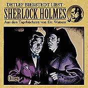 Omen (Sherlock Holmes: Aus den Tagebüchern von Dr. Watson) | Gunter Arentzen