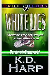 WHITE LIES: TRUE COLORS SUSPENSE