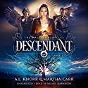 Descendant: The Revelations of Oriceran: The Kacy Chronicles, Book 1 Audiobook by Martha Carr, A. L. Knorr Narrated by Mikael Naramore