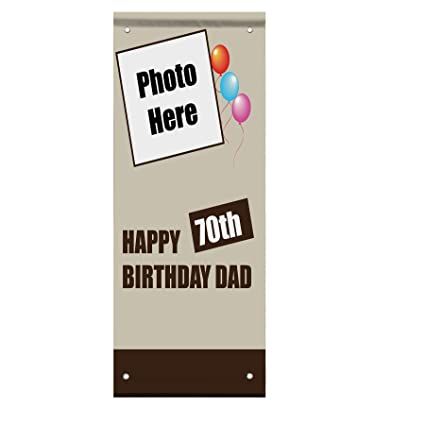 Happy 70Th Birthday Balloons Dad Custom Photo Double Sided Pole Banner Sign 24 In X 48
