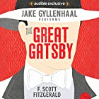 The Great Gatsby Audiobook by F. Scott Fitzgerald Narrated by Jake Gyllenhaal